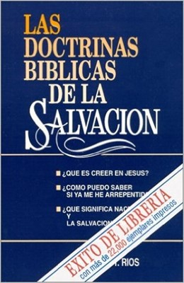 DOCTRINAS BIBLICAS DE LA SALVACION