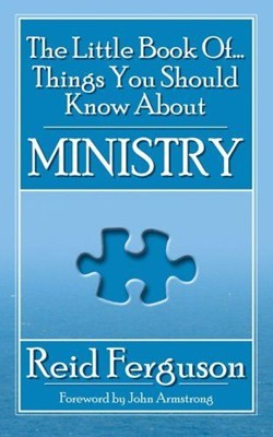 The Little Books of... Things you Should Know About Ministry [Libros]