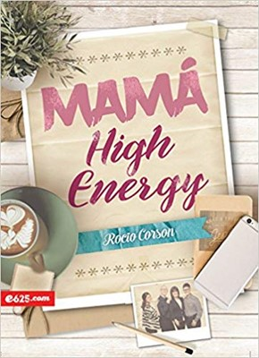 Mamá High Energy (Rústica) [Libros]