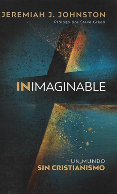 Inimaginable (Rústica) [Libros]