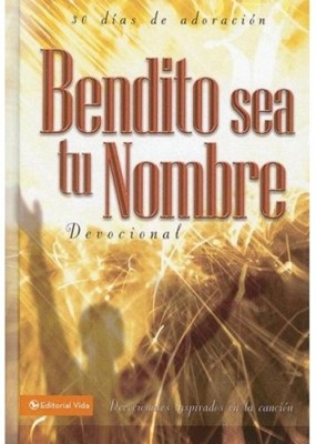 Bendito Sea Tu Nombre