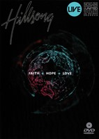 DVD FAITH + HOPE + LOVE
