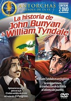 La Historia de John Bunyan & William Tyndale