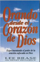 Orando Desde el Corazón de Dios