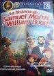 La Historia de Samuel Morris y William Booth [DVD]
